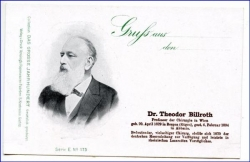 Dr. Th. Billroth, Prof. d. Chirurgie in Wien, Karteum 1900