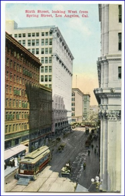 Los Angeles, Sixth Street looking west from Spring Street, um 1900